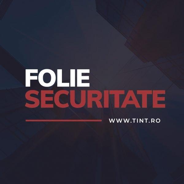 FOLIE SECURITATE